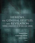 Hebrews, the General Epistles, and Revelations