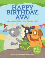 Happy Birthday, Ava! (Frolic First Faith)