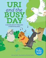 Uri and the Busy Day (Frolic Little Steps Big Faith)