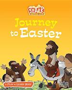 Journey to Easter (Spark Story Bible)