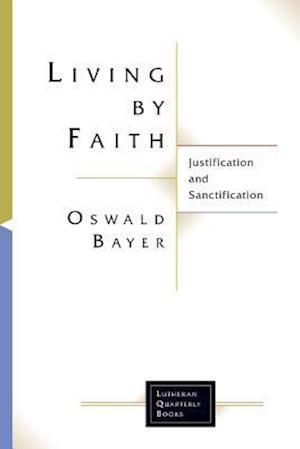 Bog, paperback Living by Faith af Bayer Oswald