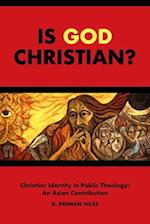 Is God Christian? (South Asian Theology)