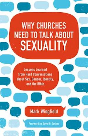 Why Churches Need to Talk about Sexuality