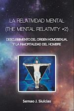 La Relatividad Mental (the Mental Relativity #2)