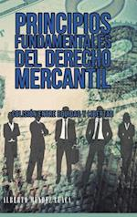 Principios Fundamentales del Derecho Mercantil af Alberto Mendez Llaca