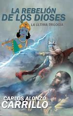 La Rebelion de Los Dioses