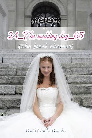 24_The wedding day_65: (The final chapter)