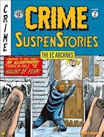 The EC Archives Crime Suspenstories 2 (Ec Archives Crime Suspenstories)