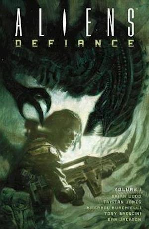 Bog, paperback Aliens: Defiance Volume 1 af Tristan Jones