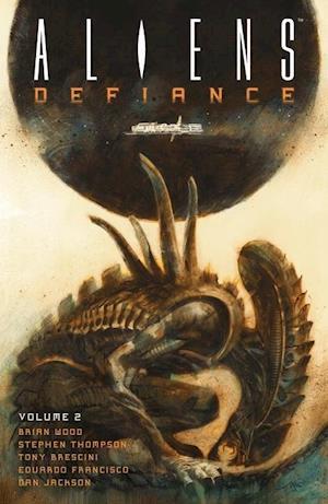 Bog, paperback Aliens Defiance 2 af Brian Wood