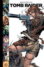 Tomb Raider Archives 3 (Tomb Raider Archives)