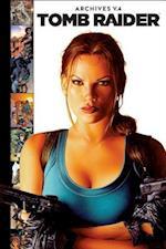 Tomb Raider Archives 4 (Tomb Raider Archives)