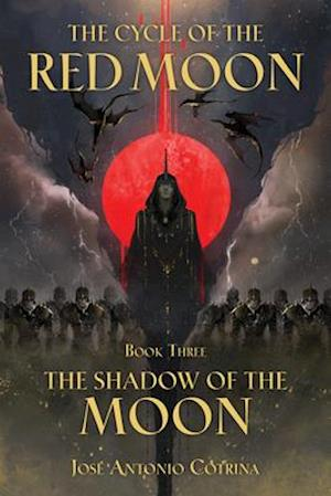 The Cycle of the Red Moon Volume 3