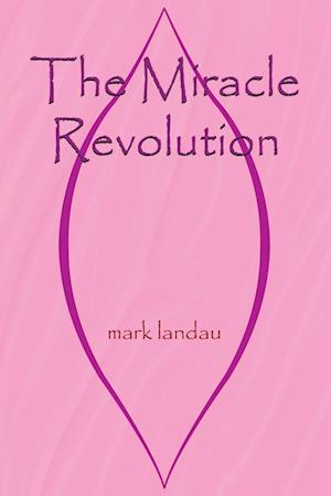 The Miracle Revolution