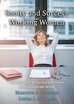 Sanity and Success for Working Women
