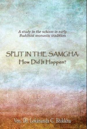 Split in the Samgha