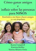 Como ganar amigos e influir sobre las personas para NINOS
