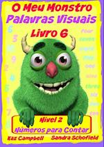 O Meu Monstro Palavras Visuais - Nivel 2 Livro 6: Contar os Numeros