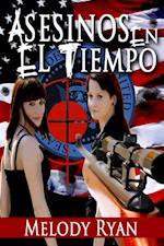 Asesinos En El Tiempo. af Melody Ryan