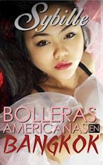 Bolleras Americanas En Bangkok af Sybille