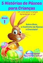 5 Historias de Pascoa para Criancas - Um Livro para Criancas Aprenderem a Ler