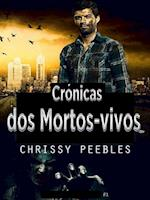 Cronicas dos Mortos-vivos - A infeccao do Apocalipse af Chrissy Peebles