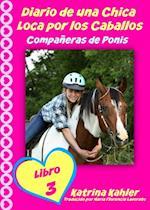 Diario de una Chica Loca por los Caballos: Companeras de Ponis
