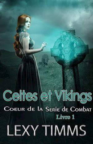 Celtes et Vikings