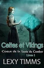 Celtes et Vikings af Lexy Timms