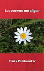 Los poemas me eligen af Kristy Rulebreaker