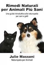 Rimedi naturali per animali piu sani - Una guida introduttiva alla naturopatia per cani e gatti af Julie Massoni
