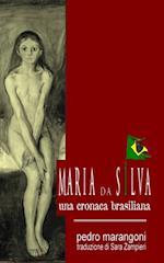 Maria da Silva - Una cronaca brasiliana af Pedro Marangoni