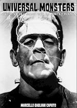 Universal Monsters L'Epopee des monstres en noir et blanc af Marcello Gagliani Caputo