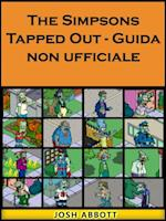Simpsons Tapped Out - Guida non ufficiale af Joshua Abbott