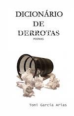 DICIONARIO DE DERROTAS af Toni Garcia Arias