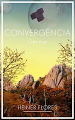 Convergencia: Genese af Heiner Flores Bermudez