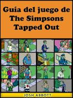 Guia del juego de The Simpsons Tapped Out af Joshua Abbott