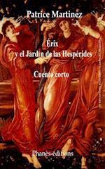 Erix y el jardin de las Hesperides af Patrice Martinez