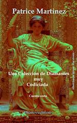 Una coleccion de diamantes muy codiciada af Patrice Martinez