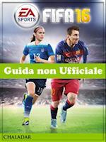 FIFA 16 Guida non Ufficiale