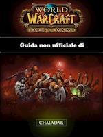 Guida non ufficiale di World of Warcraft: Warlords of Draenor