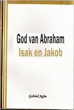 God van Abraham, Isak en Jakob