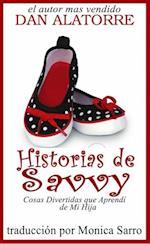 Historias de Savvy Cosas Divertidas que Aprendi de Mi Hija