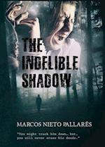 Indelible Shadow af Marcos Nieto Pallares