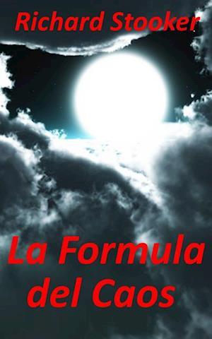 La Formula del Caos af Richard Stooker