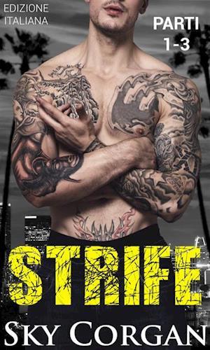 Strife (Parti 1, 2 e 3) af Sky Corgan
