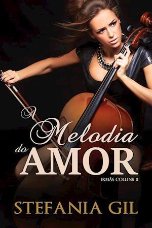 Melodia do Amor af Stefania Gil