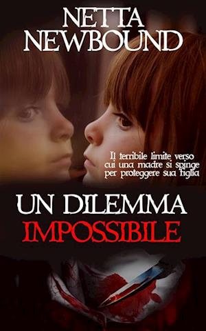 Un dilemma impossibile af Netta Newbound