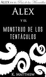 Alex y el Monstruo de los Tentaculos