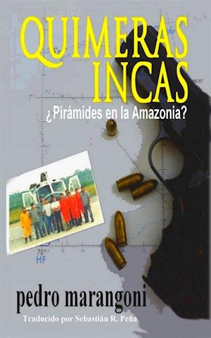 Quimeras Incas af Pedro Marangoni